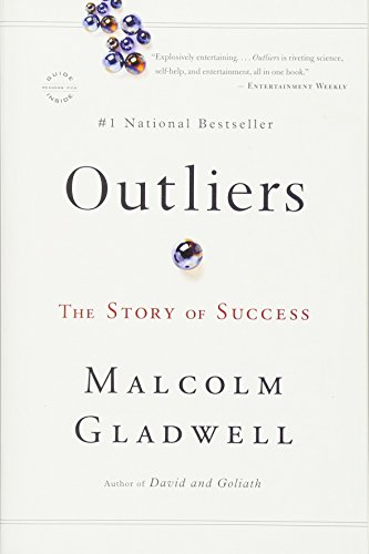 Outliers_ The Story of Success by Malcolm Gladwell